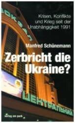 Zerbricht die Ukraine